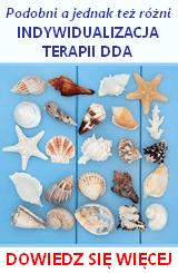 Indywidualizacja terapii DDA